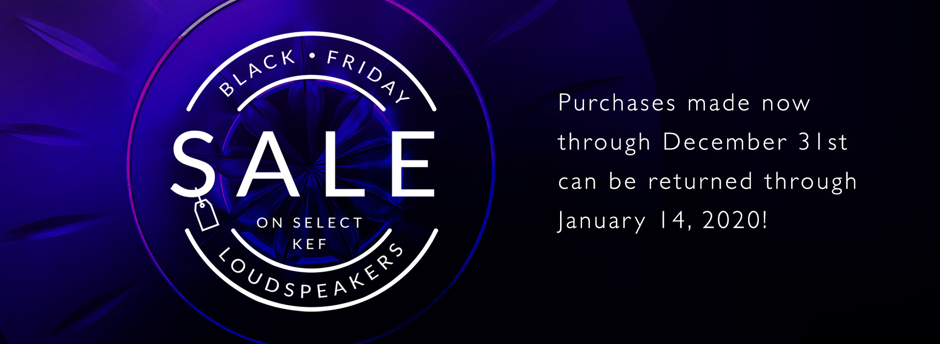 KEF Black Friday 2019 SALE is now ON!