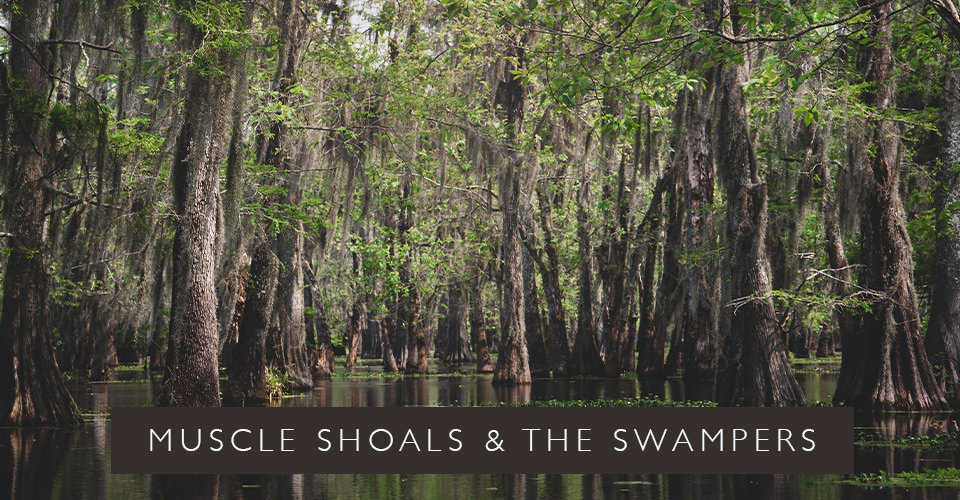 Muscle Shoals and the Swampers