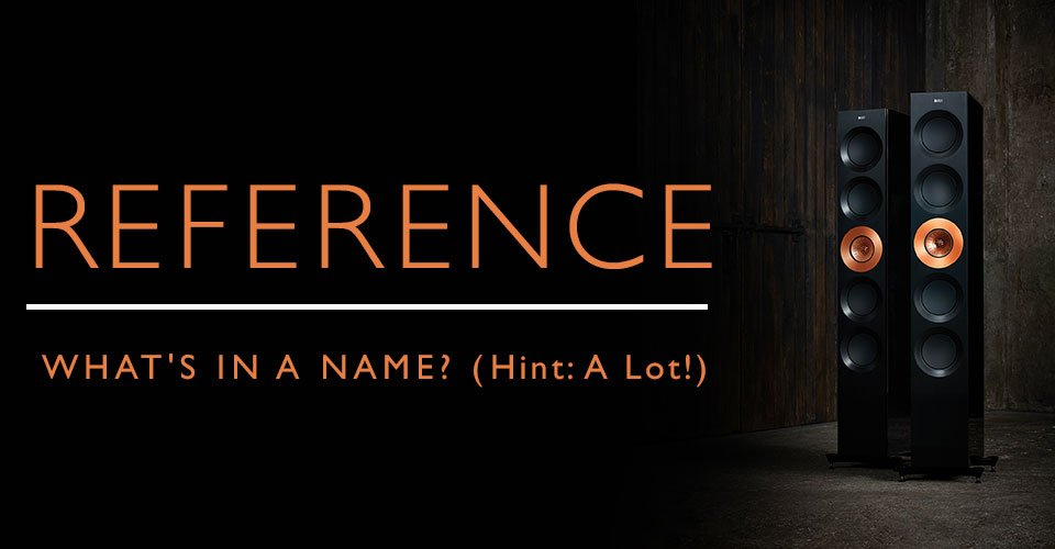 The Reference Series - What's In A Name? A Lot!