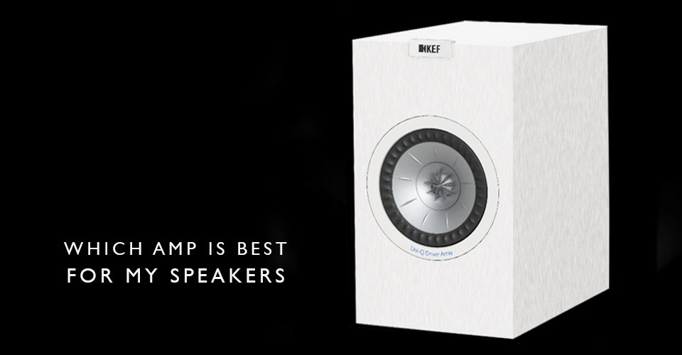 Finding the RIght Amplifier For Your Passive Speakers, Part II - Putting It All Together