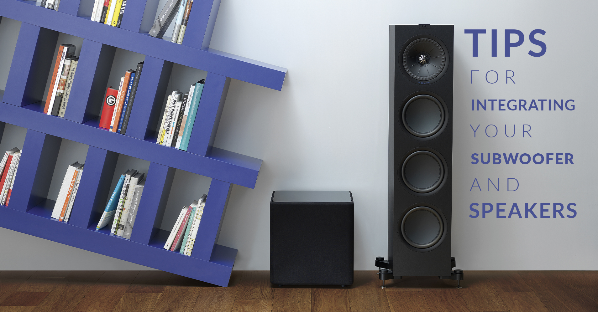 Integrating Your Subwoofer and Speakers